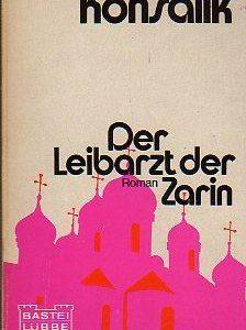 """Buchcover zu """"Der Leibarzt der Zarin"""" von Heinz G. Konsalik, vorgestellt im werner-haerter-archiv.de"""