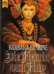 """Buchcoer zu """"Die Herrin von Hay"""" von Barbara Erskine, vorgestellt im werner-haerter-archive.de"""