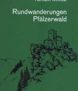 """Buchcover zu """"Rundwanderungen Pfälzerwald"""" von Hermann Winicker, vorgestellt im werner-haerter-archiv.de"""