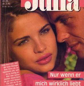 """Cover zum Heftroman """"Nur wenn er mich wirklich liebt"""" von Kay Gregory, Cora Verlag - vorgestellt im werner-haerter-archiv.de"""